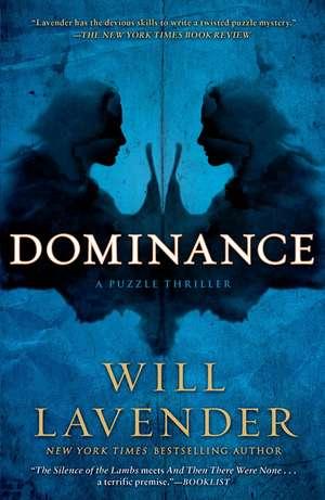 Dominance:  A Puzzle Thriller de Will Lavender