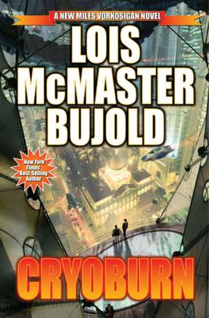 Cryoburn:  An American Story of Baseball, Heartbreak, and Grace de Lois McMaster Bujold