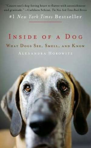 Inside of a Dog de Alexandra Horowitz