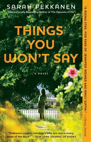 Things You Won't Say de Sarah Pekkanen