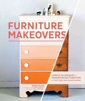Furniture Makeovers de Barbara Blair