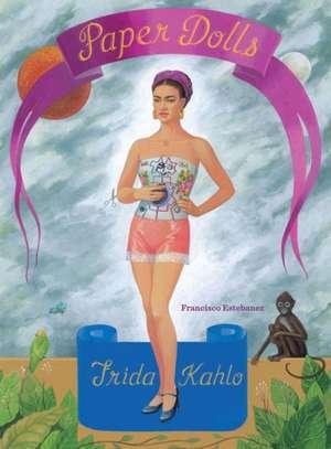 Frida Kahlo Paper Dolls de  Estebanez