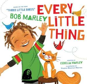Every Little Thing de Cedella Marley