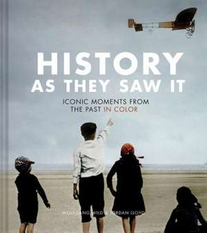 History as They Saw It: Iconic Moments from the Past in Color (Coffee Table Books, Historical Books, Art Books) imagine