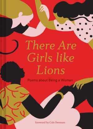 There are Girls Like Lions imagine