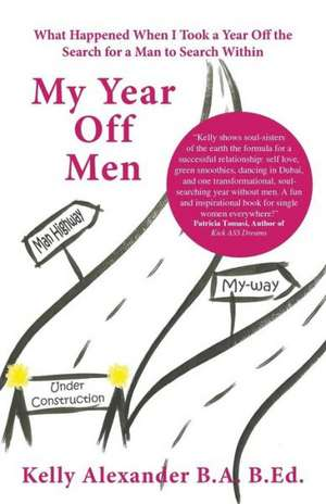 My Year Off Men de Kelly Alexander