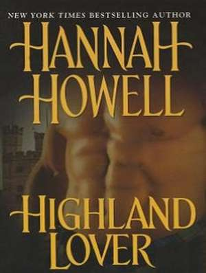 Highland Lover de Hannah Howell