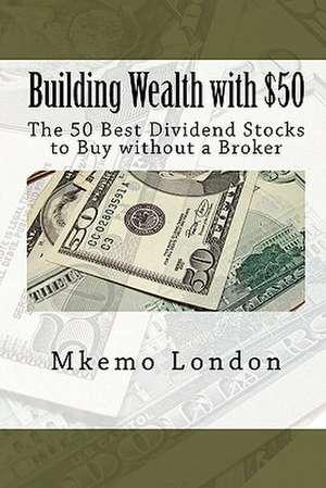 Building Wealth with $50 de Mkemo London
