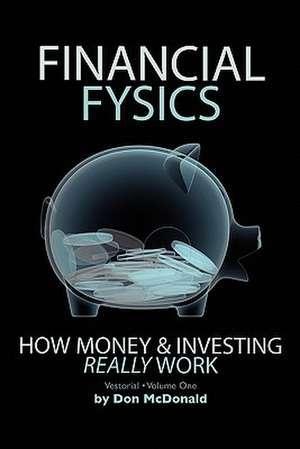 Financial Fysics de Don McDonald
