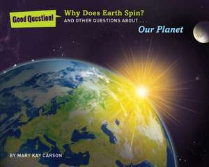 Why Does Earth Spin?
