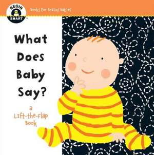 Begin Smart(tm) What Does Baby Say?