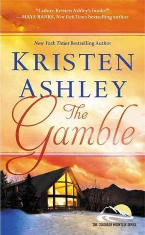 The Gamble de Kristen Ashley