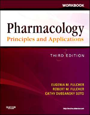 Workbook for Pharmacology: Principles and Applications
