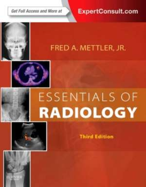 Essentials of Radiology: Mettler Radiologie de Fred A. Mettler