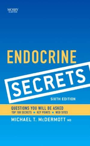 Endocrine Secrets de Michael T. McDermott