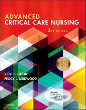 Advanced Critical Care Nursing de Vicki S. Good