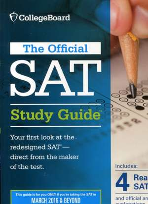 Official SAT Study Guide (2016 Edition):  A Planner to Help You Get Organized and Get in de College Board