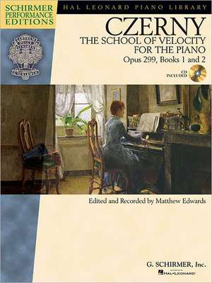 Carl Czerny - The School of Velocity for the Piano, Opus 299, Books 1 and 2:  Includes Access to Online Audio of Full Performances de Carl Czerny