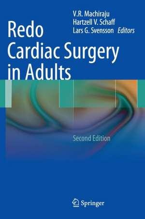 Redo Cardiac Surgery in Adults de V. R. Machiraju