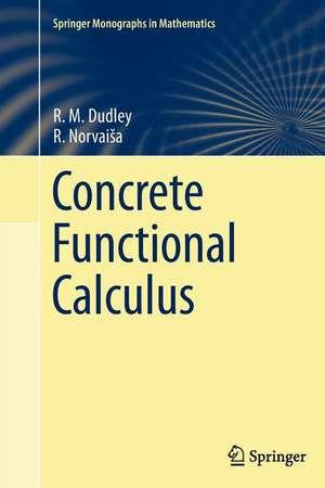 Concrete Functional Calculus de Rm Dudley