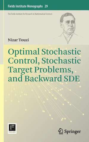 Optimal Stochastic Control, Stochastic Target Problems, and Backward SDE imagine
