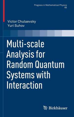 Multi-scale Analysis for Random Quantum Systems with Interaction de Victor Chulaevsky