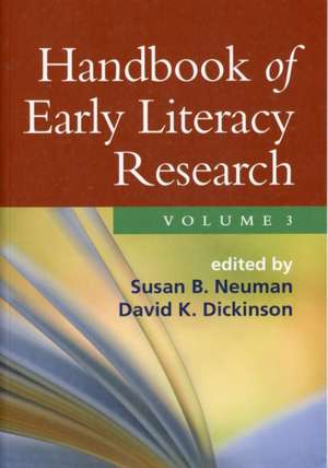 Handbook of Early Literacy Research, Volume 3 imagine