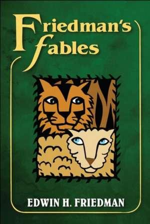 Friedman's Fables de Edwin H. Friedman