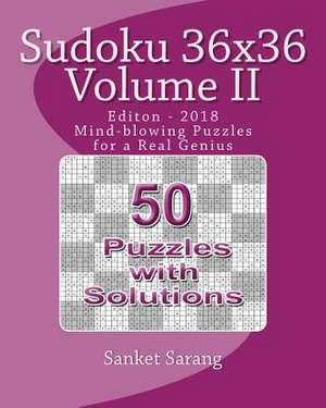 Sudoku 36x36 Vol II de Sanket Sarang