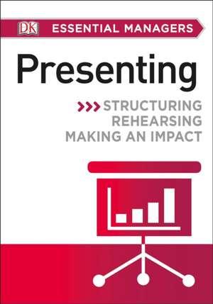 DK Essential Managers:  Presenting de DK Publishing