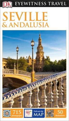 Seville & Andalusia de DK Publishing