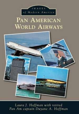Pan American World Airways de Laura J. Hoffman