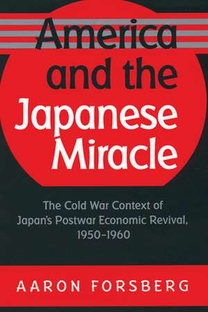 America and the Japanese Miracle de Aaron Forsberg