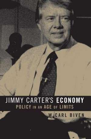 Jimmy Carter's Economy de W. Carl Biven