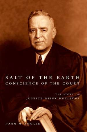 Salt of the Earth, Conscience of the Court de John M. Ferren