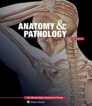 Anatomy & Pathology:The World's Best Anatomical Charts Book