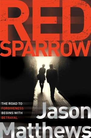 Red Sparrow de Jason Matthews