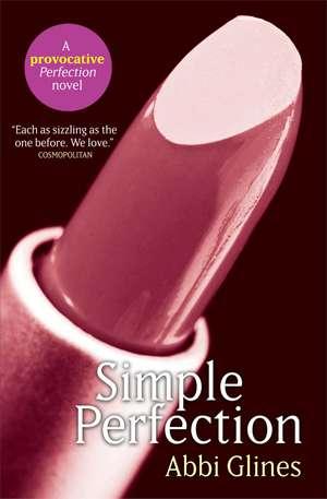 Simple Perfection de Abbi Glines