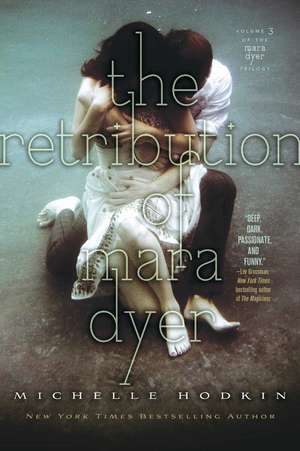 The Retribution of Mara Dyer de Michelle Hodkin