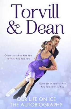 Our Life on Ice: The Autobiography de Jayne Torvill