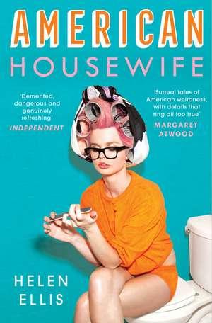 American Housewife de Helen Ellis