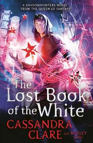 The Lost Book of the White de Cassandra Clare