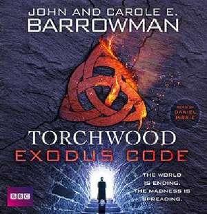TORCHWOOD TORCHWOOD EXODUS  7D de Carol E. Barrowman