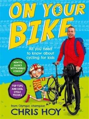 On Your Bike de Chris Hoy
