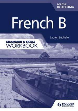 FRENCH B FOR THE IB DIPLOMA GR