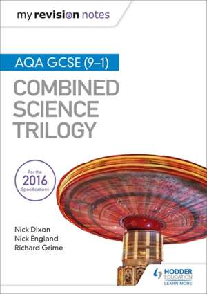 My Revision Notes: AQA GCSE (9-1) Combined Science Trilogy