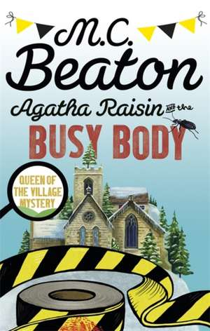 Agatha Raisin and the Busy Body