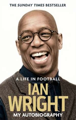 Life in Football: My Autobiography