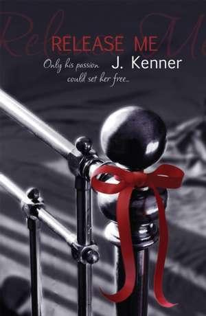 Release Me de Julie Kenner