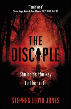 The Disciple de Stephen Lloyd Jones